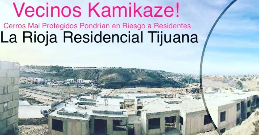 Vecinos KAMIKAZE En La Rioja Tijuana; Cerros Amenazan con Colapsar y Desplomar Departamentos Unos Contra Otros!